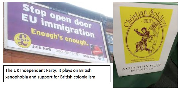 UK Independent Party. Longing for a return to the days of British colonialism.