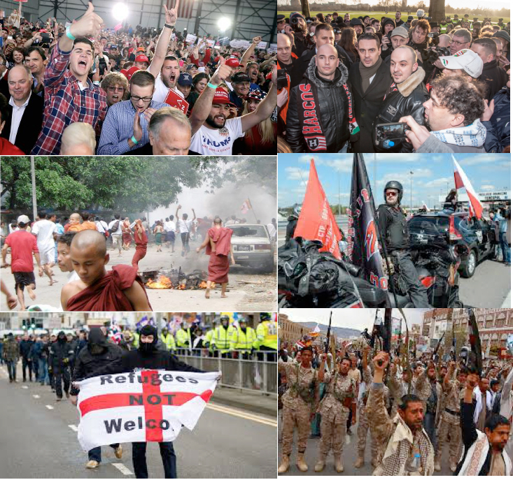 "The forces of racism and sectarianism gathering steam. Clockwise from top left: Trump supporters; supporters of the neo-fascist Jobbick party in Hungary; fascist Russian motorcycle gang the ""Night Wolves""; fighters in the shim-sunni civil war in Yemen (stoked by the Iranian and Saudi regimes); supporters of ""Brexit""; Buddhist monks leading an anti-Rohingya riot in Myanmar."